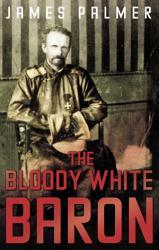 The Bloody White Baron PDF