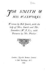 Joe Smith & His Waxworks