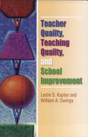 Teacher Quality  Teaching Quality  and School Improvement PDF