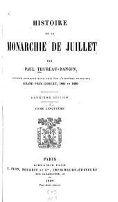 Histoire de la monarchie de juillet: Volume5
