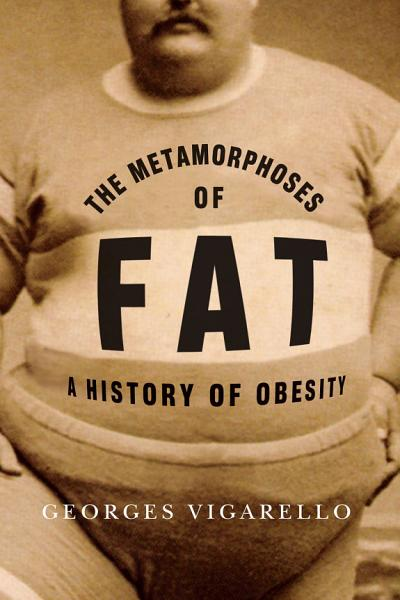 The Metamorphoses of Fat PDF