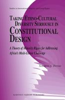 Taking Ethno Cultural Diversity Seriously in Constitutional Design PDF