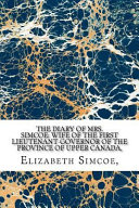 The Diary of Mrs. Simcoe