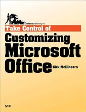 Take Control of Customizing Microsoft Office