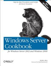 Windows Server Cookbook: For Windows Server 2003 & Windows 2000