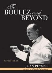 To Boulez and Beyond