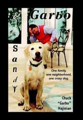 Sandy & Garbo