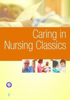 Caring in Nursing Classics PDF