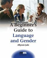A Beginner s Guide to Language and Gender PDF