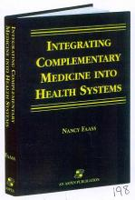 Integrating Complementary Medicine Into Health Systems PDF