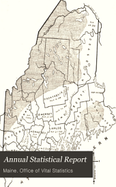 Annual Report Upon the Births, Marriages, Divorces, and Deaths in the State of Maine for the Year Ending Dec. 31, ...: Volume 3