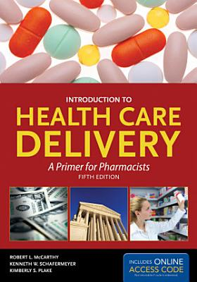 Introduction to Health Care Delivery  book  PDF