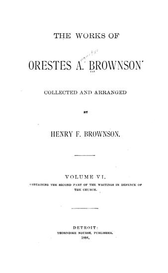 The Works of Orestes A  Brownson  Controversy PDF