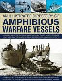 An Illustrated Directory of Amphibious Warfare Vessels