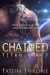 Chained: Titan Year 5