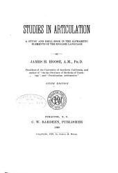 Studies in Articulation: A Study and Drill Book in the Alphabetic Elements of the English Language