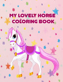 My Lovely Horse Coloring Book PDF