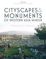 Cityscapes and Monuments of Western Asia Minor