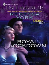 Royal Lockdown