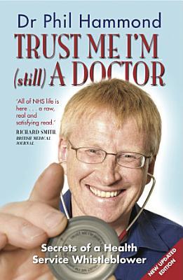 Trust Me  I m  Still  a Doctor