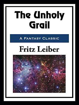 The Unholy Grail PDF