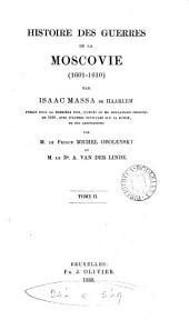 Histoire des guerres de la Moscovie, 1601-1610, publ. [in Dutch and Fr.] avec d'autres opuscules sur la Russie et des annotations par le prince M. Obolensky et A. van der Linde: Volume 2