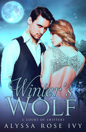 Winter s Wolf  A Court of Shifters Chronicles  1