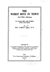 Worst Boys in Town: And Other Addresses to Young Men and Women, Boys and Girls