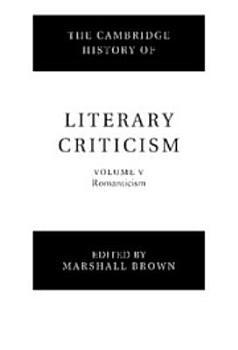 The Cambridge History of Literary Criticism  Volume 5  Romanticism PDF