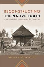 Reconstructing the Native South PDF