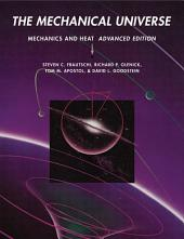 The Mechanical Universe: Mechanics and Heat, Advanced Edition