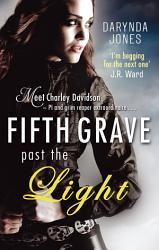 Fifth Grave Past The Light Book PDF