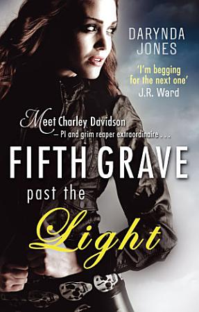 Fifth Grave Past the Light PDF