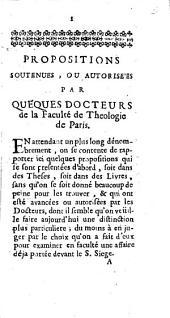 Propositions soutenues, ou autorisées par queques docteurs de la Faculté de Theologie de Paris