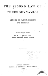 The Second Law of Thermodynamics: Memoirs by Carnot, Clausius, and Thomson