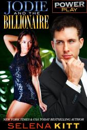 Power Play: Jodie and the Billionaire: (Steamy, Alpha Male, Taboo Forbidden Romance, Erotic Sex Stories)