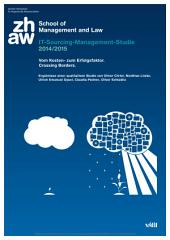 IT-Sourcing-Management-Studie 2014/2015. Vom Kosten- zum Erfolgsfaktor. Crossing Borders.