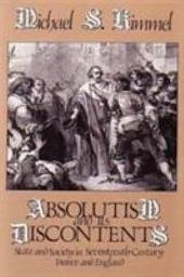 Absolutism and Its Discontents: State and Society in Seventeenth Century France and England