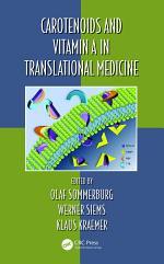 Carotenoids and Vitamin A in Translational Medicine