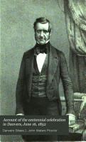 Centennial Celebration at Danvers  Mass   June 16  1852 PDF