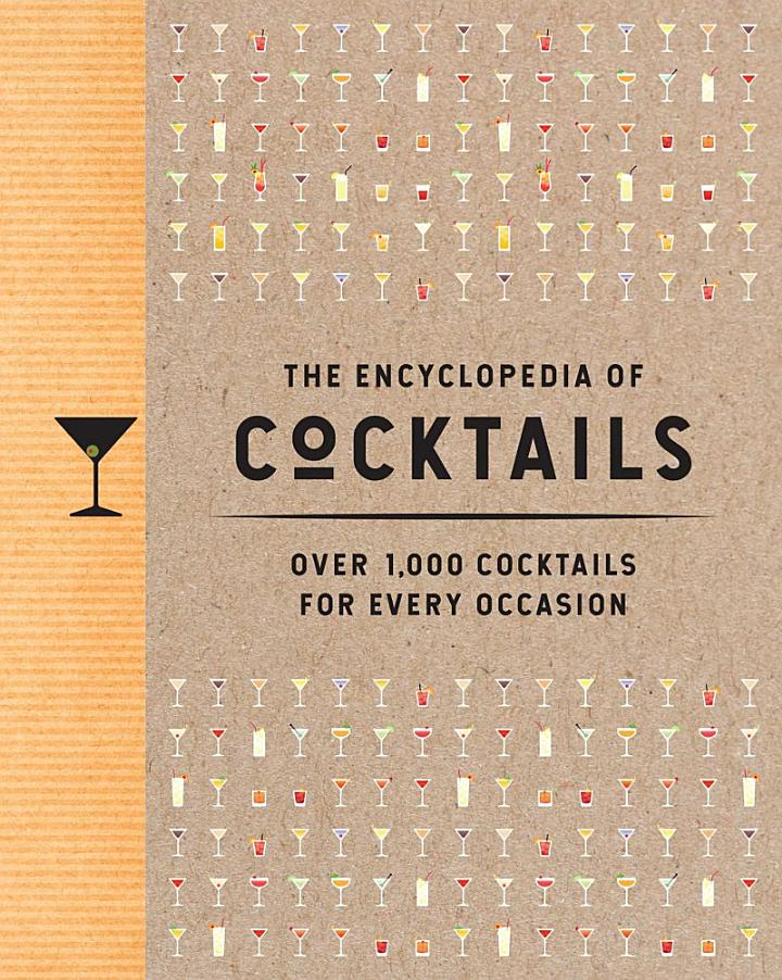 The Encyclopedia of Cocktails