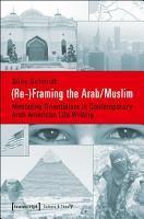 Re  Framing the Arab Muslim PDF