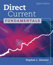 Direct Current Fundamentals: Edition 8