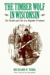 The Timber Wolf In Wisconsin Book PDF