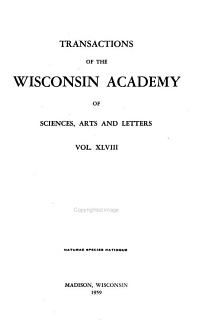 Transactions of the Wisconsin Academy of Sciences  Arts and Letters PDF