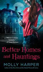 Better Homes And Hauntings Book PDF