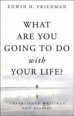 Download What Are You Going to Do with Your Life  Book