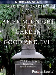 After Midnight in the Garden of Good and Evil Book