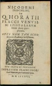 In Q. Horatii Flacci epistolarum libros duos paraphrasis