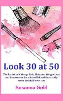 Look 30 At 50